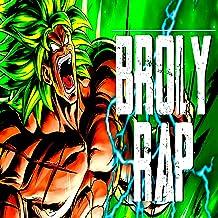 Dragón Ball Super Broly Rap