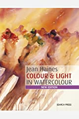 Colour & Light in Watercolour: New Edition Kindle Edition