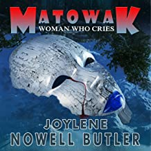Mâtowak: Woman Who Cries