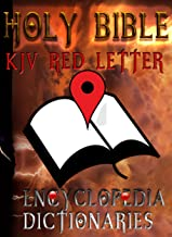 Holy Bible (KJV Red Letter Edition) with Encyclopedia and Dictionaries (International Standard Bible Encyclopedia, Easton...