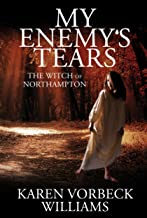 My Enemy's Tears: The Witch of Norhampton