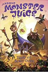 Tomb of Brain Ooze #5 (Monster Juice) Kindle Edition