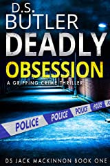 Deadly Obsession (DS Jack Mackinnon Crime Series Book 1) (English Edition) Formato Kindle