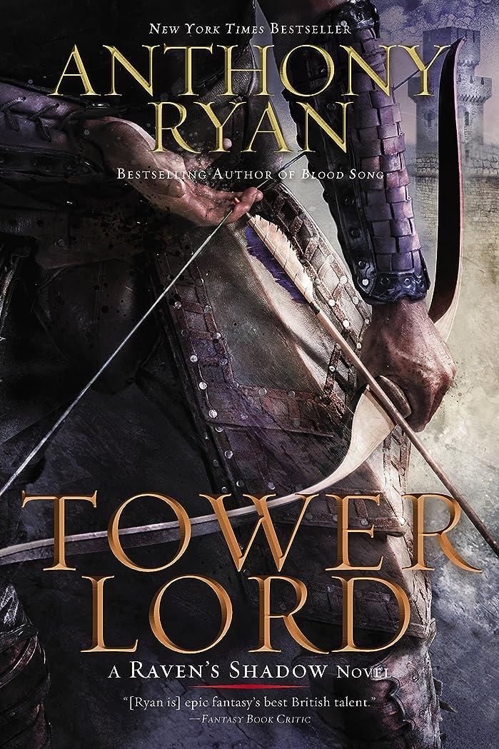 小道印象的悪性Tower Lord (A Raven's Shadow Novel, Book 2)