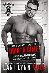 Doin' A Dime (Souls Chapel Revenants MC Book 4) Kindle Edition