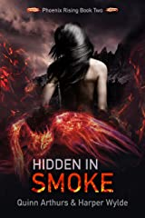 Hidden in Smoke (Phoenix Rising Book 2) Kindle Edition