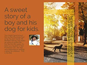 THE SAGA AND THE STORY ABOUT A LITTLE BOY AND HIS DOG, CHARLIE