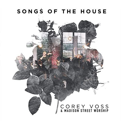 Corey Voss - Songs of the House (Live) (2019)