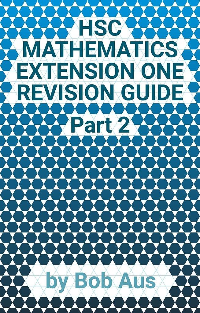 封建鷹入札HSC Mathematics Extension One Revision Guide Part 2 (English Edition)