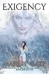 Exigency (Protectors of the Elemental Magic Book 2) Kindle Edition
