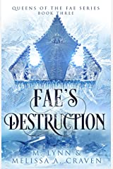 Fae's Destruction (Queens of the Fae Book 3) Kindle Edition