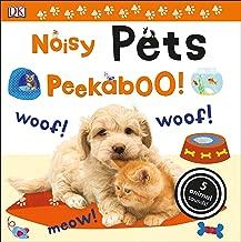 Noisy Pets Peekaboo!: 5 Animal Sounds! (Noisy Peekaboo!)