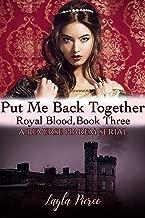 Put Me Back Together: A Reverse Harem Novella (Royal Blood Book 3)