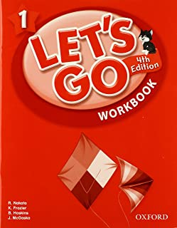 Let's Go 1 Workbook: Language Level: Beginning to High Intermediate.  Interest Level: Grades K-6.  Approx. Reading Level: K-4
