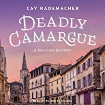 Deadly Camargue: Provence Mystery Series, Book 2