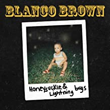 Blanco Brown - 'Honeysuckle & Lightning Bugs'