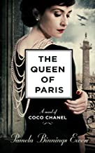 The Queen of Paris: A Novel of Coco Chanel PDF