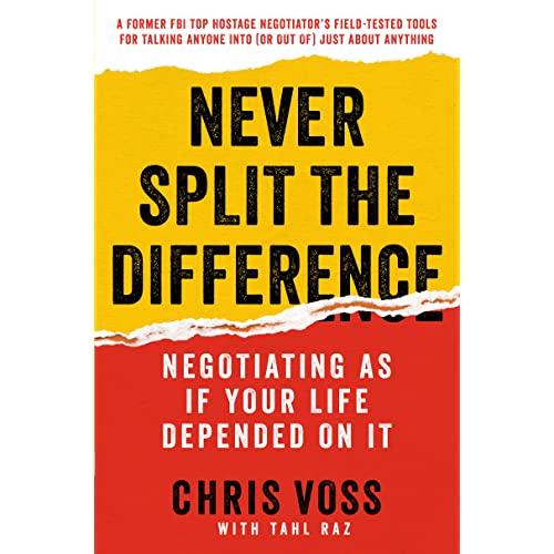 Amazon com: Never Split the Difference: Negotiating As If
