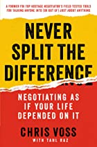 Cover image of Never Split the Difference by Chris Voss & Tahl Raz