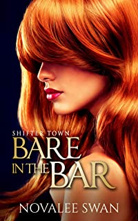 Bare in the Bar: Shifter Town Book 1