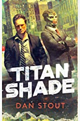 Titanshade (The Carter Archives Book 1) Kindle Edition