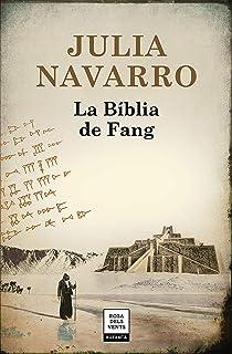 La Biblia de fang (Julia Navarro)
