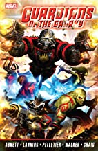 Guardians Of The Galaxy by Abnett And Lanning Complete Collection Vol. 1 (Guardians of the Galaxy (2008-2010))