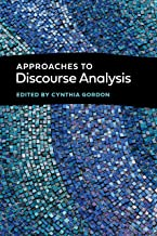 Approaches to Discourse Analysis (Georgetown University Round Table on Languages and Linguistics series)