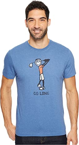 Life is Good - Go Long Golf Crusher Tee