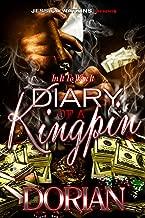 Diary of a Kingpin