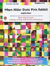 When Hitler Stole Pink Rabbit - Teacher Guide by Novel Units