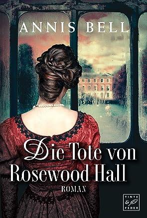 Die Tote von Rosewood Hall Lady Jane 1