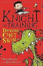 Dragons Can't Swim: Book 1