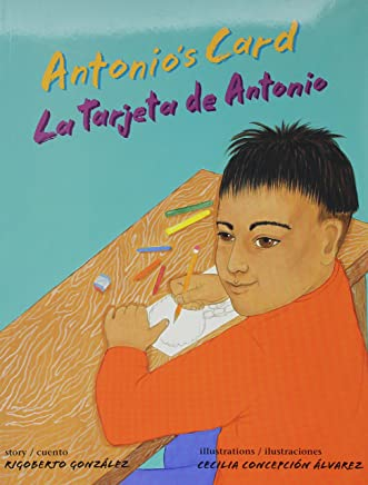 Antonio's Card/ La tarjeta de Antonio (English and Spanish Edition)