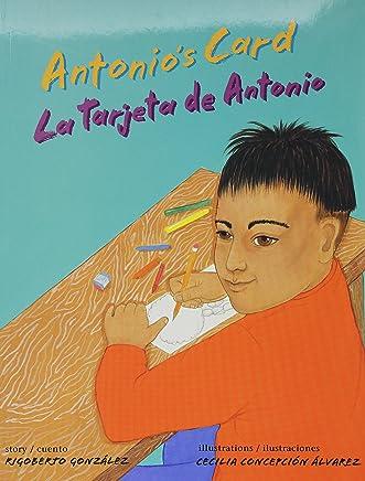 Antonio's Card/ La tarjeta de Antonio (English and Spanish Edition)