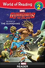 World of Reading: Guardians of the Galaxy:  The Story of the Guardians of the Galaxy: Level 2 (World of Reading (eBook))