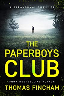The Paperboys Club (A Paranormal Thriller of Crime and Suspense)