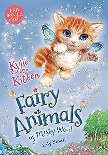 Kylie the Kitten: Fairy Animals of Misty Wood