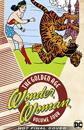 Wonder Woman The Golden Age Omnibus Vol. 4