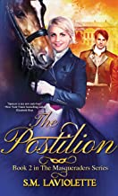The Postilion (The Masqueraders Book 2)