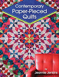 Contemporary Paper-Pieced Quilts (Landauer) 8 Sensational Projects Introduce Foundation Piecing and Range from Beginner-Friendly to Advanced; Includes a Lovely Wall Hanging and an Intricate Bed Quilt