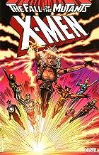 X-Men: Fall of the Mutants - Volume 1