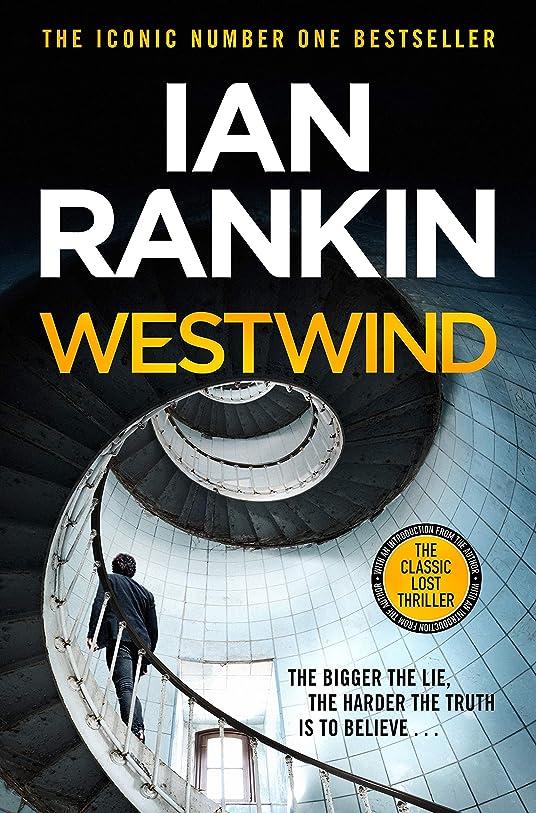 刈る管理します驚いたWestwind: The classic lost thriller (English Edition)