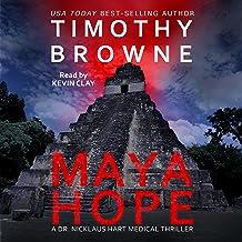 Maya Hope (A Medical Thriller): A Dr. Nicklaus Hart Novel, Book 1