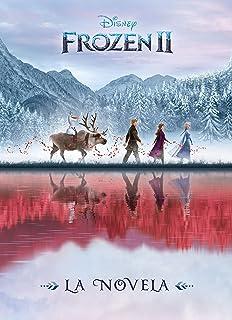 Frozen 2. La novela (Disney. Frozen 2)