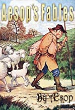 AESOP'S FABLES (Illustrated ) : Greatest children's Book ; Age 8-12