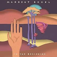 marbert rocel in the beginning