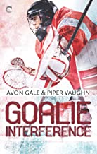Goalie Interference (Hat Trick Book 2) (English Edition)