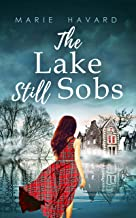 The Lake Still Sobs: A psychological novel set in legendary Scotland (English Edition)