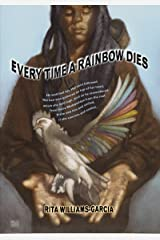 Every Time a Rainbow Dies Kindle Edition